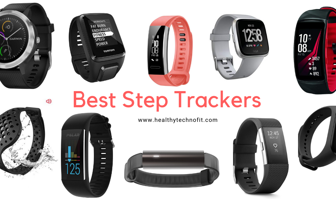 List Of Top 10 Step Trackers For Every Fitness Enthusiasts